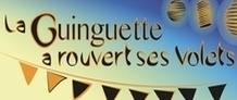 La Guinguette a rouvert ses volets