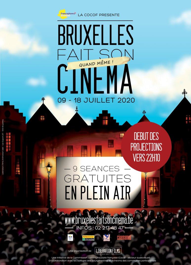 Bruxelles fait quand même son cinéma du 9 au 18 juillet 2020 - 9 séances gratuites en plein air - projections vers 22h10 - www.bruxellesfaitsoncinema.be - 02 217 48 47