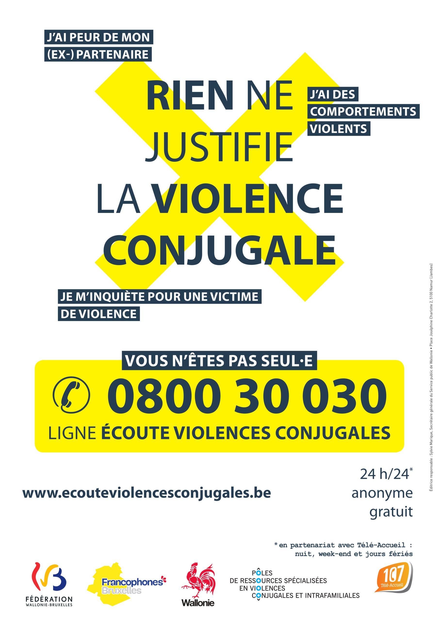 Rien ne justifie la violence - 0800 30 030 - www.ecouteviolencesconjugales.be