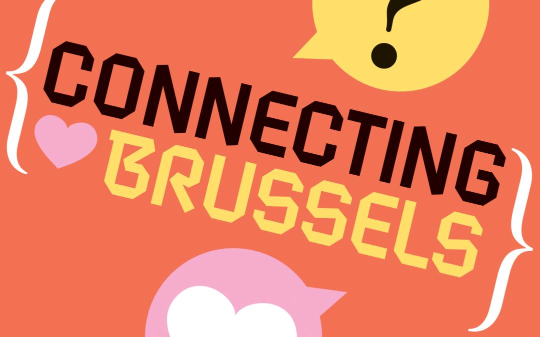 Connecting Brussels, nous ne nous lâcherons pas!