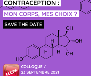 Contraception : mon corps, mes choix ? Un colloque de la FLCPF